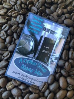 coffee shop near me dark coffee beans