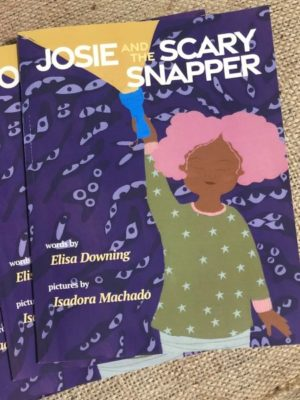 Josie and the Scary Snapper by Elisa Dowling