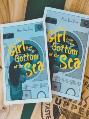 Girl From The Bottom of the Sea - Anne van Roon