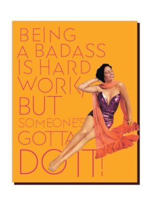 Badass Hard Work Card