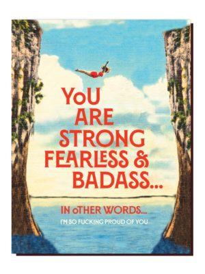 Strong Fearless & Badass Card