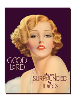 Surrounded By Idiots Card