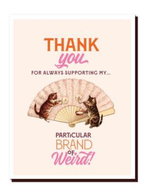 Thank You Weird Card