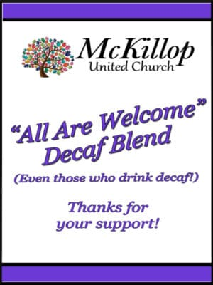 McKillop All Are Welcome Decaf Coffee