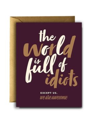 World Idiots Dark Card