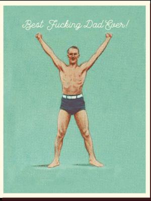 Offensive & Delightful Best Dad Card