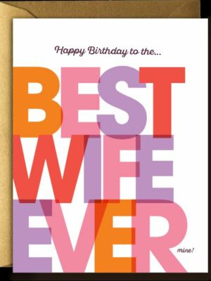 Offensive & Delightful Best Wife Card