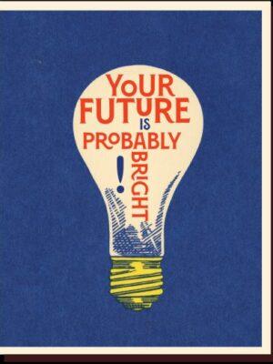 Offensive & Delightful Bright Future Probably Card