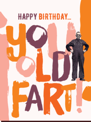 Offensive & Delightful Old Fart Card