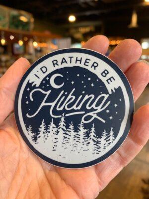 Vinyl Sticker I'd Rather Be Hiking