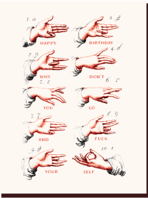 Offensive & Delightful Happy Birthday Hand Signs