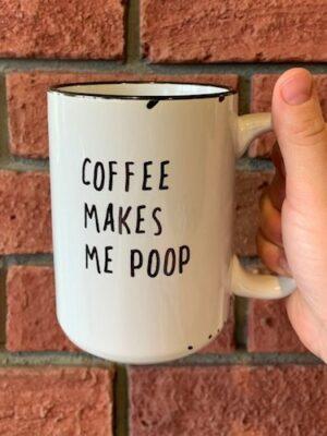 Prairie Chick Mug Coffee Makes Me Poop
