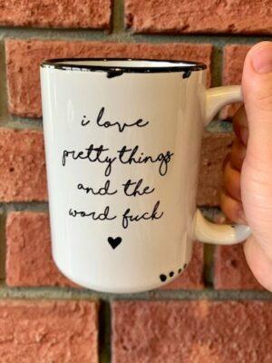 Prairie Chick Mug I Love Pretty Things