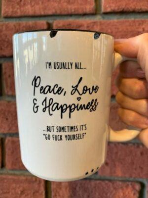 Prairie Chick Mug Peace Love Happiness