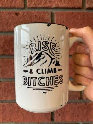 Prairie Chick Mug Rise And Climb Bitches