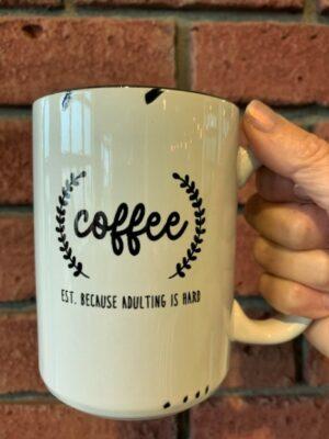Prairie Chick Mug Coffee Adulting Hard