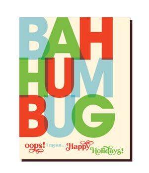 Offensive & Delightful Bah Hum Bug