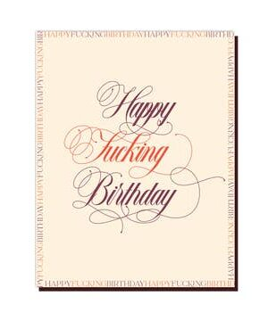 Offensive & Delightful Happy Fing Birthday
